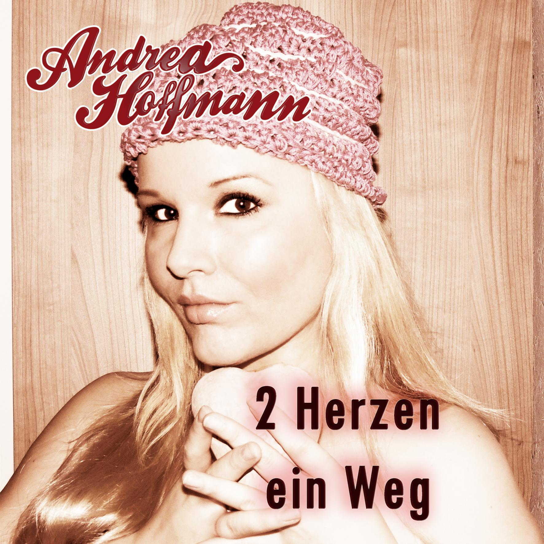 "Download-Single ""2 Herzen, ein Weg"" Andrea Hoffmann"
